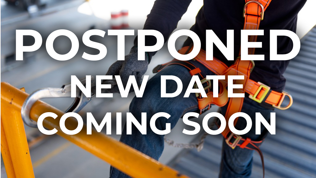 Fall Protection Training Postponed